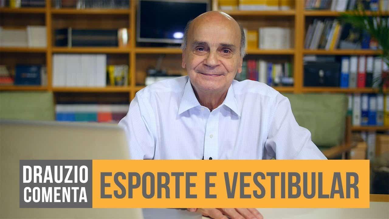 "Dr. Drauzio e o texto ""esporte e vestibular""."