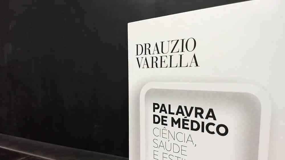 """Close na capa do livro """"Palavra de Médico"""", de Drauzio Varella."""