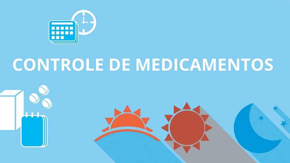 "Thumbnail de material que ajuda a organizar a tomada de medicamentos, com o texto ""controle de medicamentos"" e ícones de sol e lua."