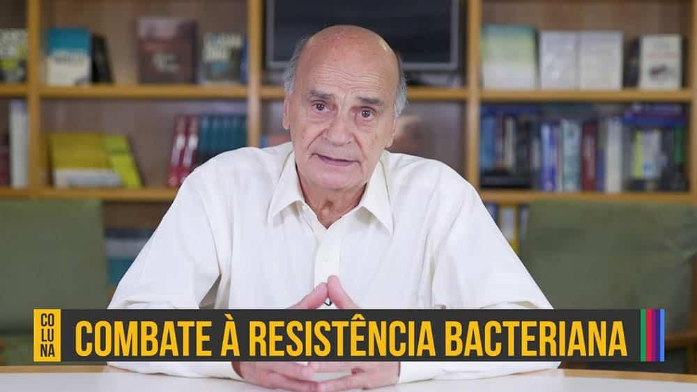 """Dr. Drauzio Varella e texto """"combate à resistência bacteriana""""."""