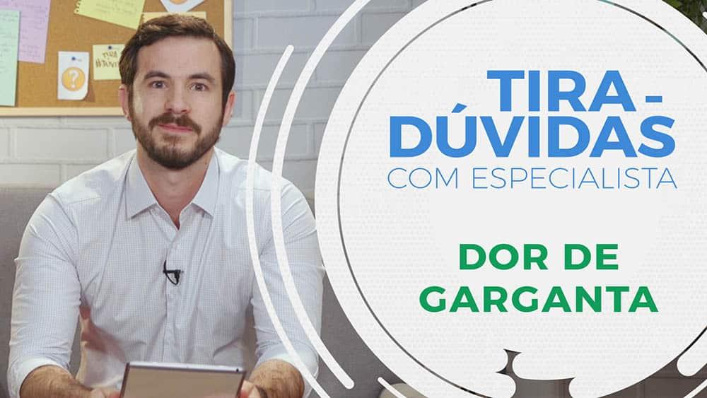 """O otorrino Danilo Real e ao lado o texto """"Tira-dúvidas - Dor de garganta""""."""