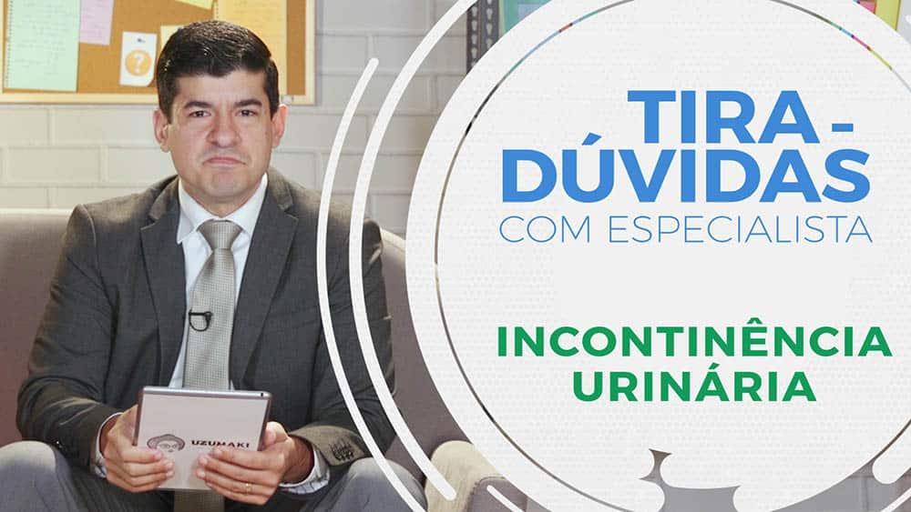 """O urologista Gabriel Franco e ao lado o texto """"Tira-dúvidas - Incontinência urinária""""."""