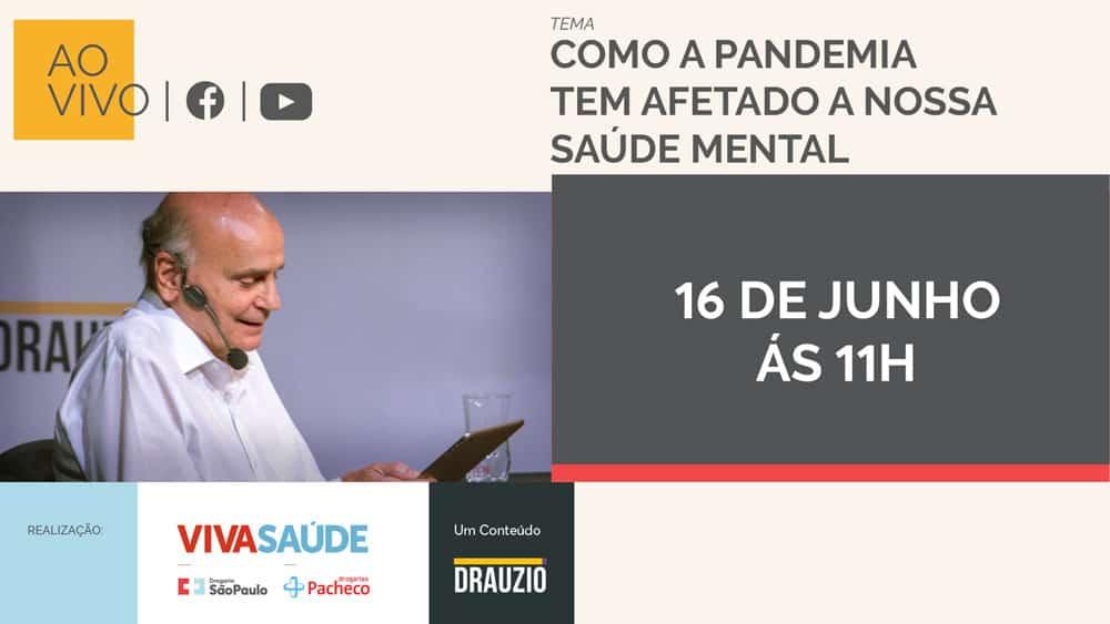 Dr. Drauzio recebe o psiquiatra dr. Daniel Barros para falar sobre como a pandemia do coronavírus afeta a nossa saúde mental.