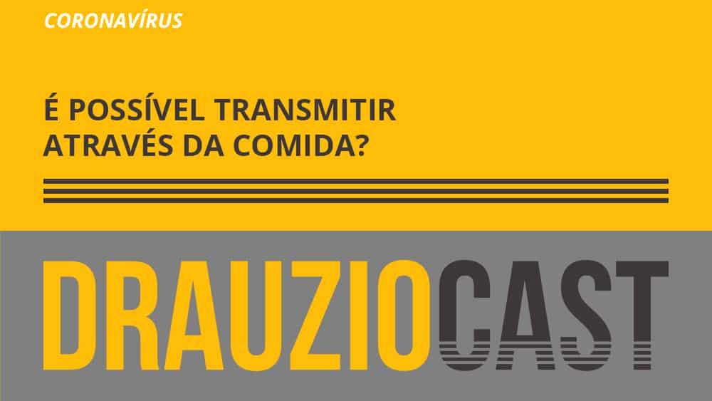 Dr. Drauzio dá dicas de como reduzir o risco de contrair o coronavírus através da comida.