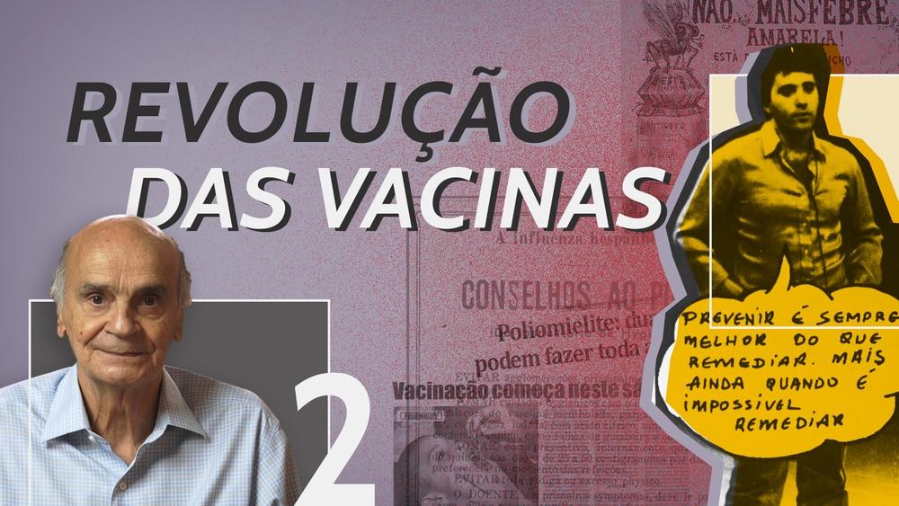 Gabriel Oselka explica como surgiram as primeiras campanhas de vacinação no Brasil e o Programa Nacional de Imunização, uma das maiores ações de saúde pública do mundo