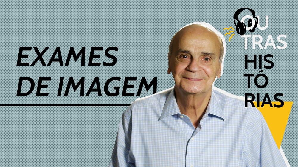 Dr. Drauzio fala sobre a evolução dos exames de imagem neste episódio do DrauzioCast.